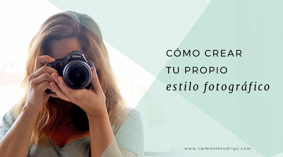 1adbf9467 Como crear tu propio estilo fotográfico (sin ser fotógrafo profesional)
